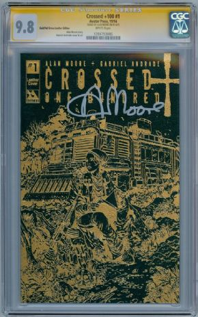 Crossed +100 #1 Gold Foil Leather Edition CGC 9.8 Signature Series Signed Alan Moore Avatar comic book